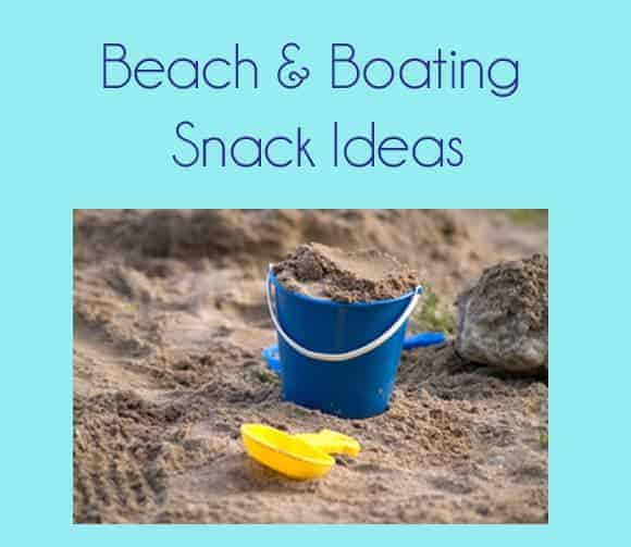 Beach and Boating Snack Ideas by Second Chance to Dream