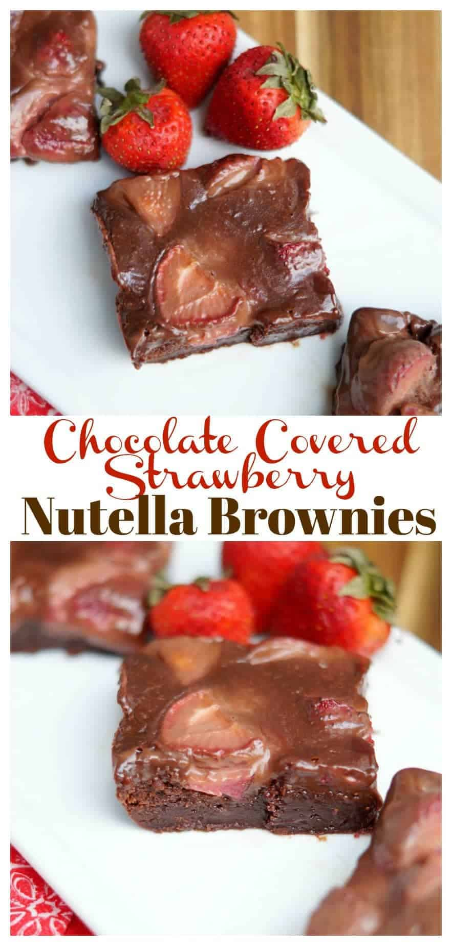 These Chocolate Covered Strawberry Nutella Brownies are a nutella lovers dream! Three ingredient nutella brownies topped with strawberries and then a nutella ganache! YUM!