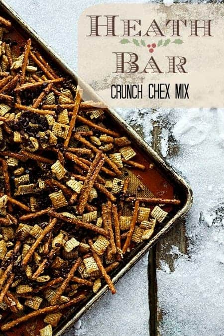 Heath Bar Crunch Sweet and Salty Chex Mix by Foodie with Family and other amazing Chex Mix Recipes!