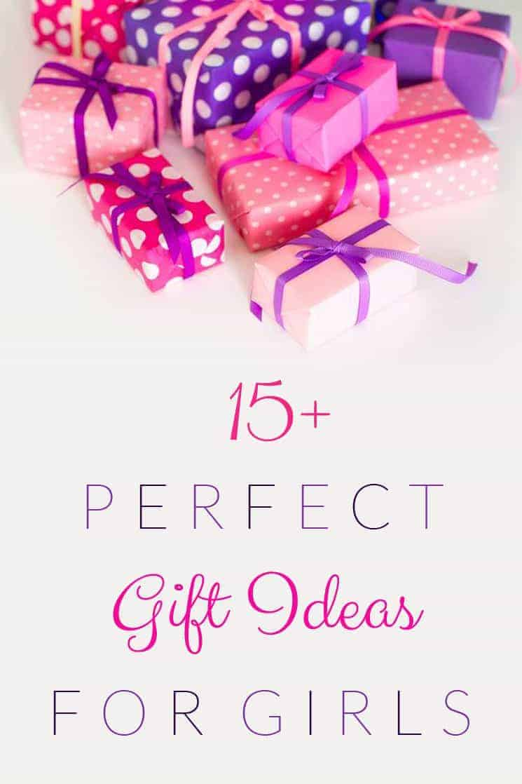 Great Gifts for Girls - Christmas, Birthday or Just Because Gift Ideas!