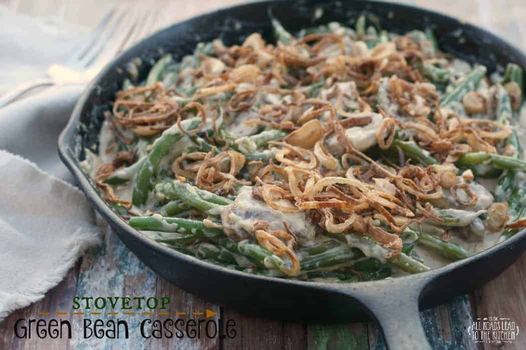 Stovetop Green Bean Casserole by All Roads Lead to the Kitchen and other easy Thanksgiving side dishes