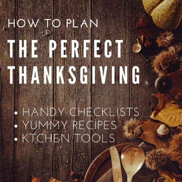 Thanksgiving Planning - recipes and tips