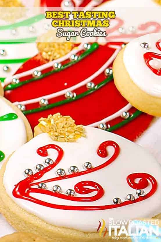The Best Tasting Christmas Sugar Cookies by The Slow Roasted Italian | The Best Ever Christmas Cookies | Dozens and dozens of delicious Christmas Cookie Recipe ideas!