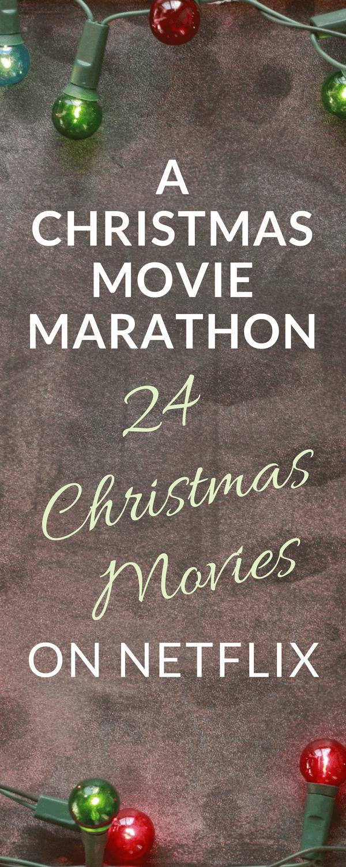 A Christmas Movie Marathon - 24 Christmas Movies on Netflix - PrincessPinkyGirl.com