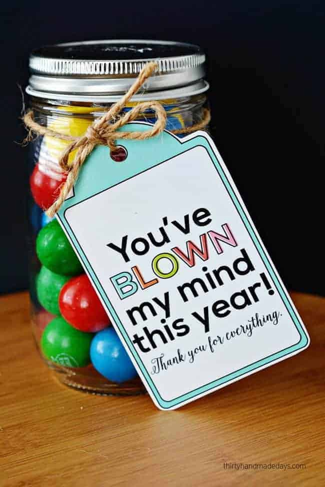 Blow My Mind Handmade Teacher Gift by 30 Handmade Days and other great Teacher gift ideas!