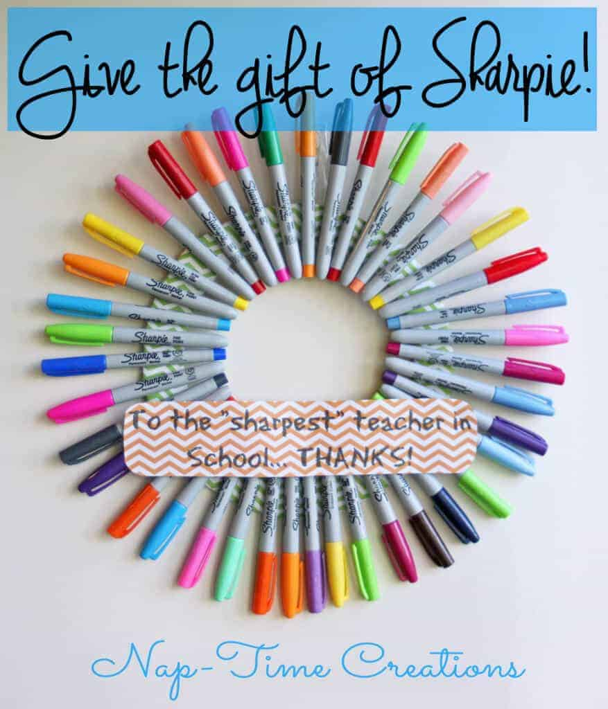 Sharpie Teacher Gift by Life Sew Savory and other great Teacher gift ideas!