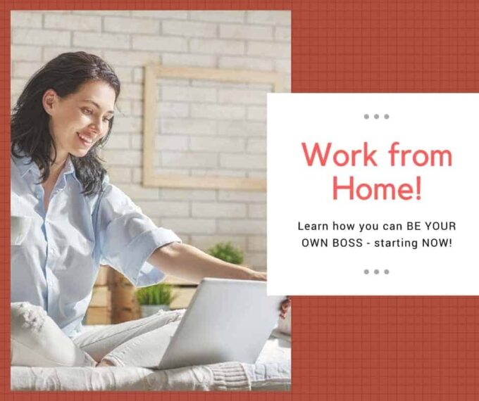 Learn how you can start working from home TODAY