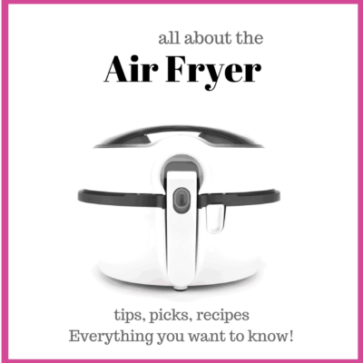How to Use an Air Fryer and Great Air Fryer Recipes
