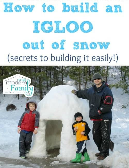 How to Build an Igloo Out of Snow by Your Modern Family | Fun in the snow and lots of other cold weather hacks!