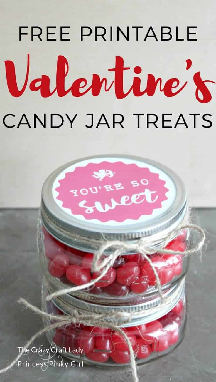 "Use this free printable and make ""You're So Sweet"" Valentine candy mason jars. This simple mason jar craft is the perfect Valentine's Day treat to share with teachers, co-workers, and friends (and filled with yummy Valentine's Day candy!)"