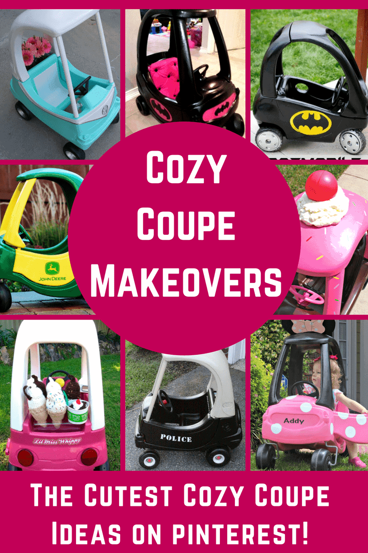 The ideas are endless for making the crazy coupe into your child's own personalized dream car. They may love Minnie, princesses, Teenage mutant ninja turtles, ice cream or just about anything and you can turn a cozy coupe into the toy they never knew they always wanted!