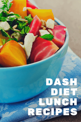 DASH DIET LUNCH RECIPES | Tips, Tricks and Dash Diet Recipes
