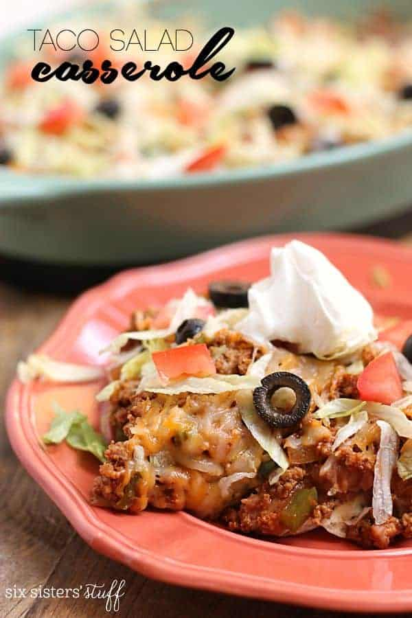 20 MInute Taco Salad Casserole by Six Sisters Stuff | 24 Casserole Recipes You'll Want to Make this week!