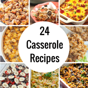 24 Casseroles You'll Want to Make This Week!
