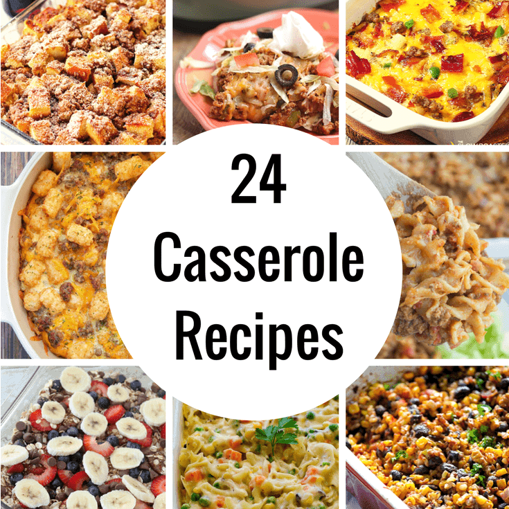 24 Casserole Recipes You'll Want to Make This Week