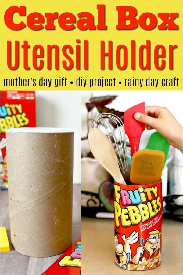 DIY Cereal Box Craft Utensil Holder - perfect for kids cooking utensils or Mother's Day gift or Teacher's Gift!