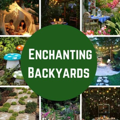 Dreamy and Whimsical DIY Backyard Landscaping Projects