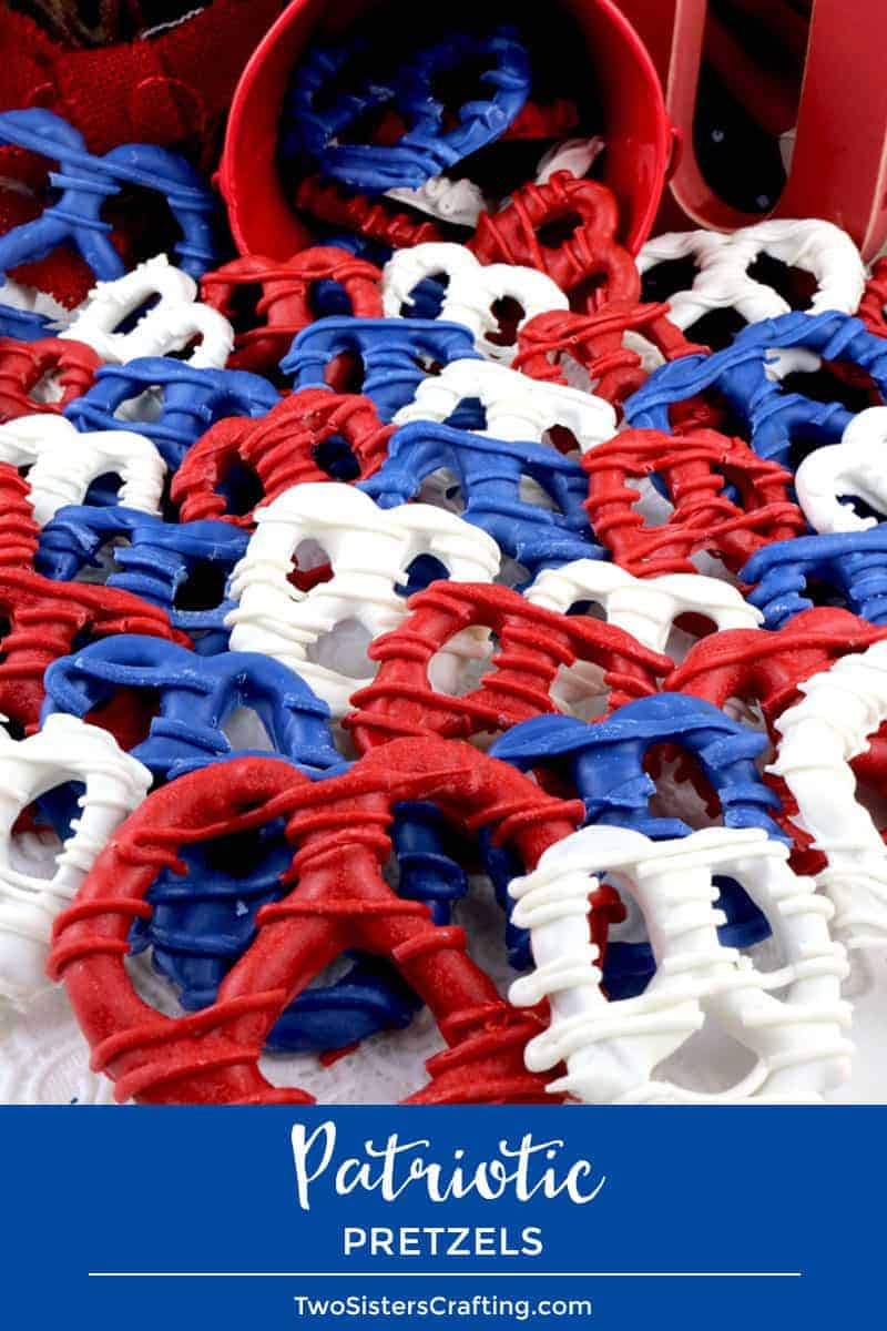 4th of July Pretzels by Two Sisters Crafting | Red White and Blue Desserts for Celebrating the Season!