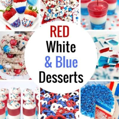 4th of July Desserts! Celebrate with these RED WHITE and BLUE DESSERTS