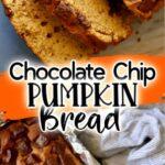 Chocolate Chip Pumpkin Bread - Pinterest