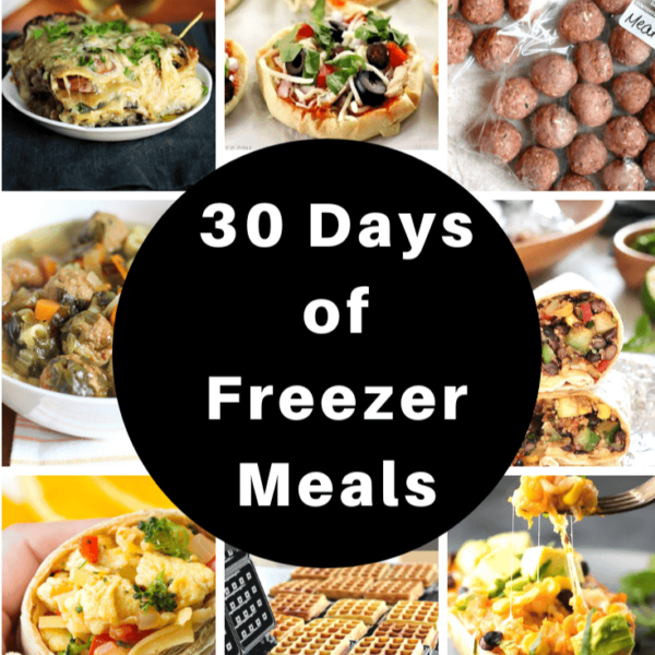 30 Days of Freezer Meals