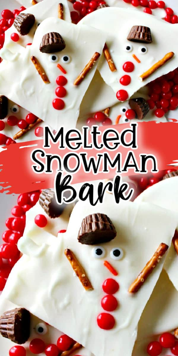 Melted Snowman Bark Pinterest Image