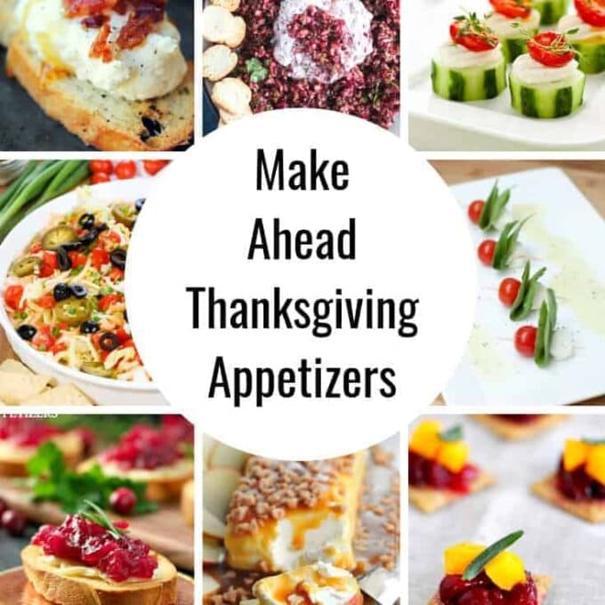 25 make ahead thanksgiving appetizers - Make Ahead Christmas Dinner Recipes