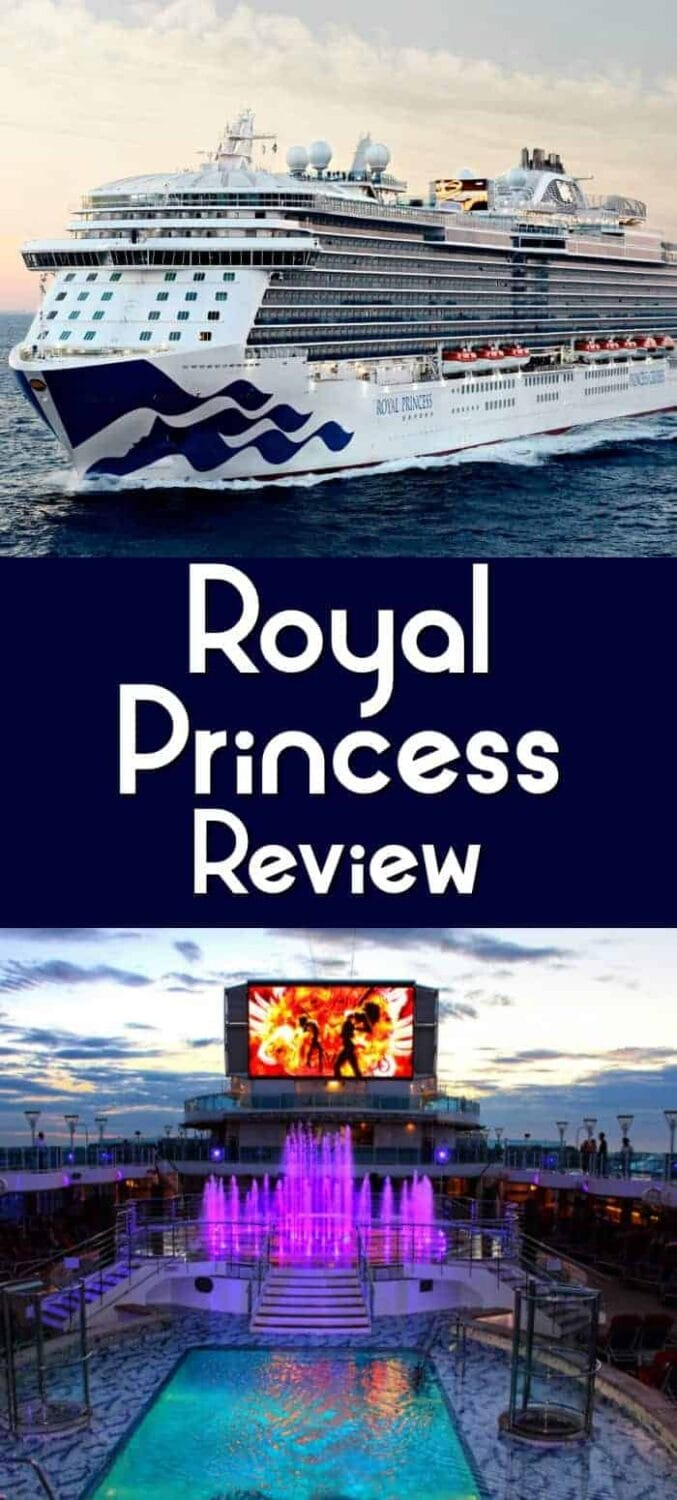 royal princess cruise line review and highlights