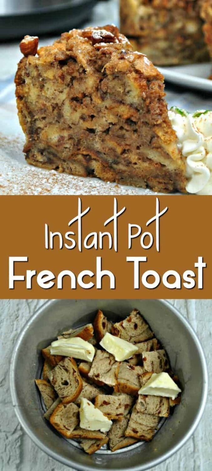 Instant Pot French Toast using Cinnamon Swirl Bread