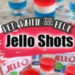 Red, White & Blue Jello Shots