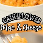 Pinterest 600 x 1200 - cauliflower mac and cheese (1)
