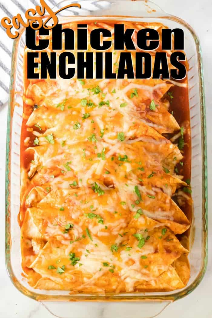 Chicken Enchiladas recipe in a baking dish
