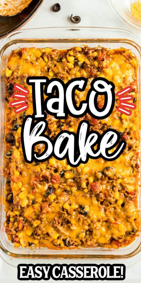 Taco Bake Casserole Pinterest Image