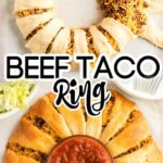 Crescent Roll beef taco ring