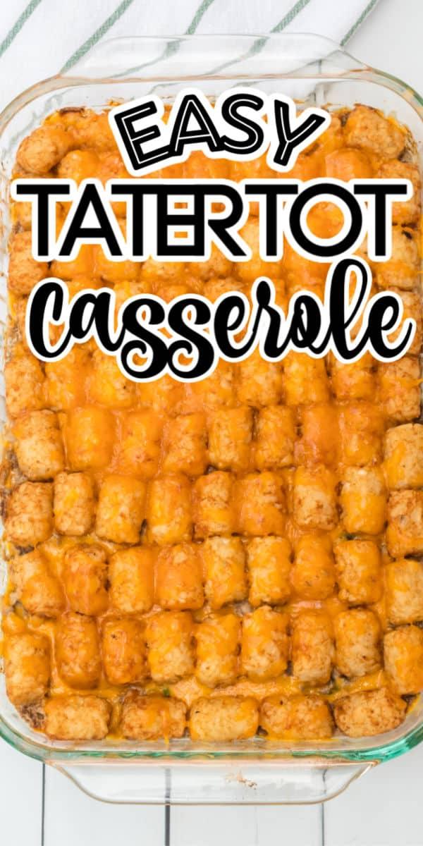 Tater Tot Casserole