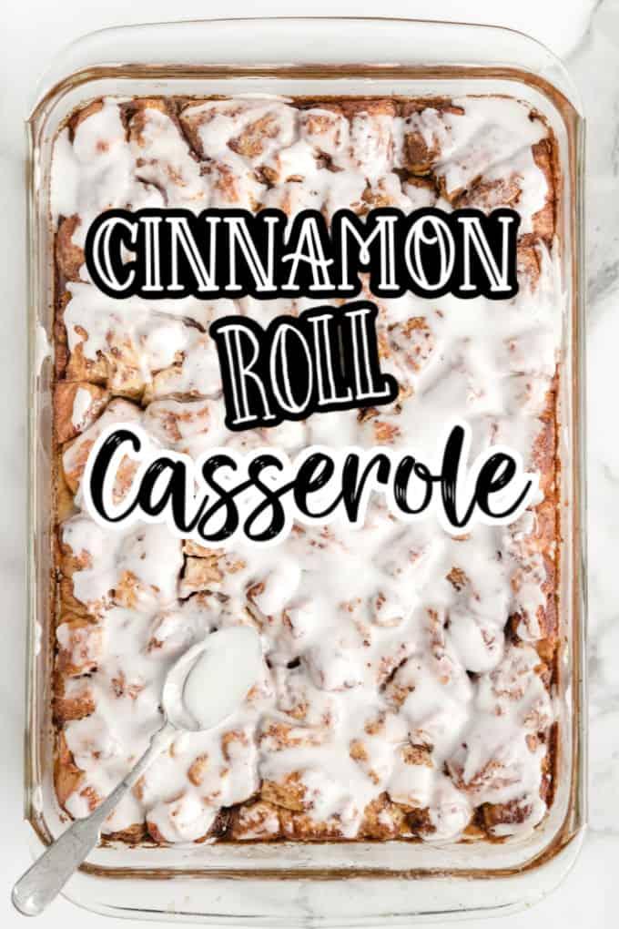 Pinterest 600 x 1200 - cinnamon roll casserole