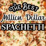Million Dollar Spaghetti pinterest 3