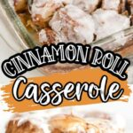 Cinnamon Roll casserole pin