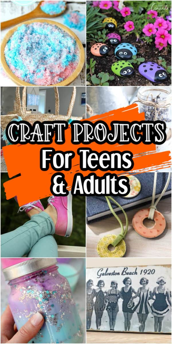 Craft ideas for teens and adults
