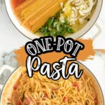 Pinterest 600 x 1200 - one pot pasta