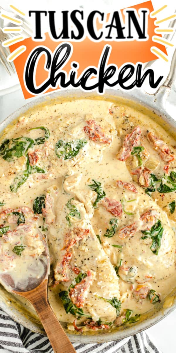 Pinterest 600 x 1200 - Creamy Tuscan Chicken