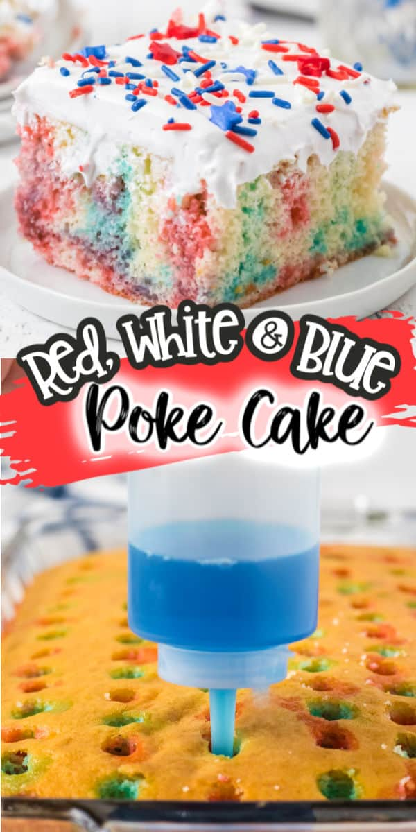 Pinterest 600 x 1200 - red white and blue jello poke cake