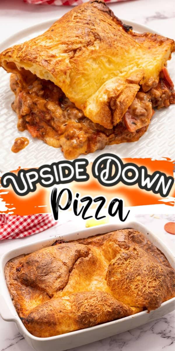 Upside Down Pizza Pinterest image