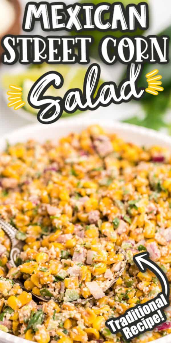 Mexican Street Corn Salad Pinterest