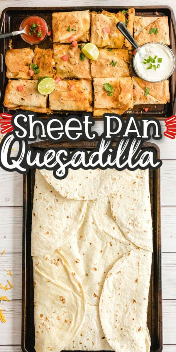 Sheet Pan Quesadillas Pinterest