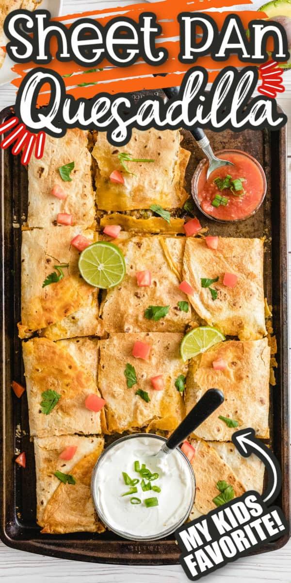 Sheet Pan Quesadillas Pinterest Images
