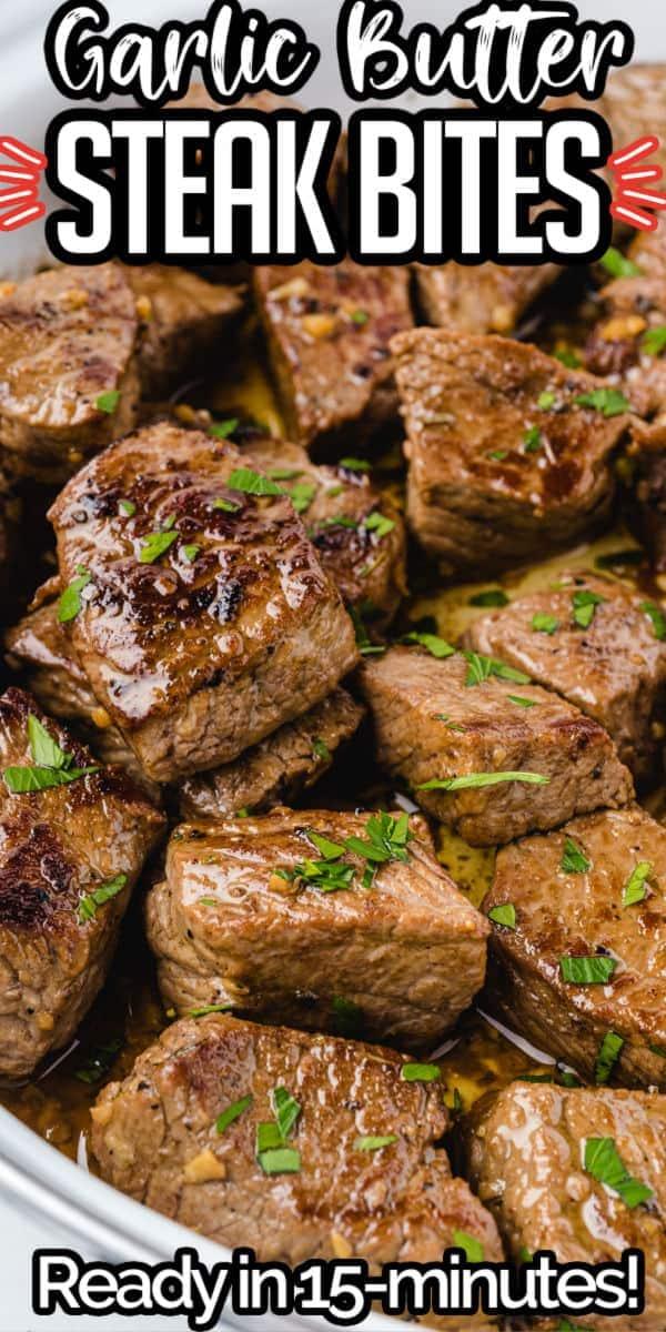 Garlic Butter Steak Bites Pinterest Image