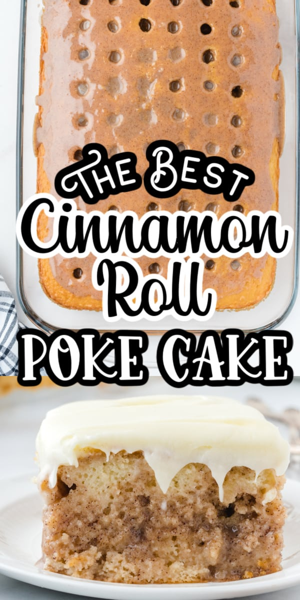 Pinterest 600 x 1200 - Cinnamon Roll Poke Cake (1)