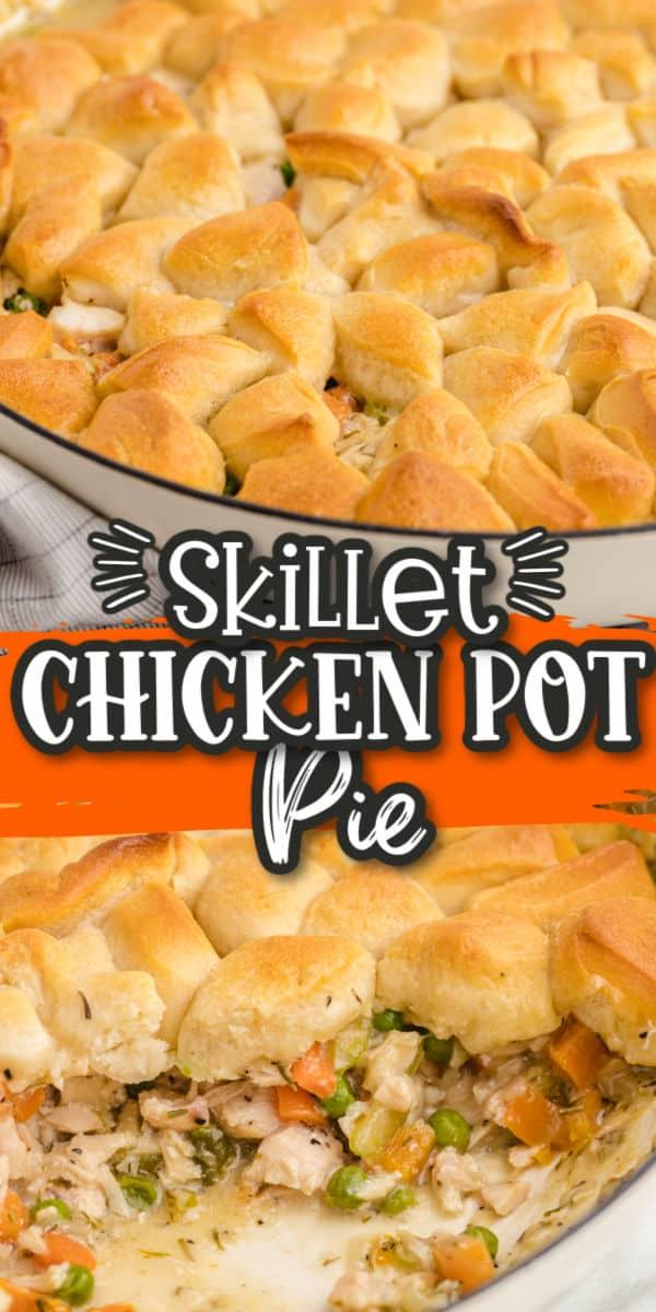 Skillet Chicken Pot Pie Pinterest Image 2 (1)