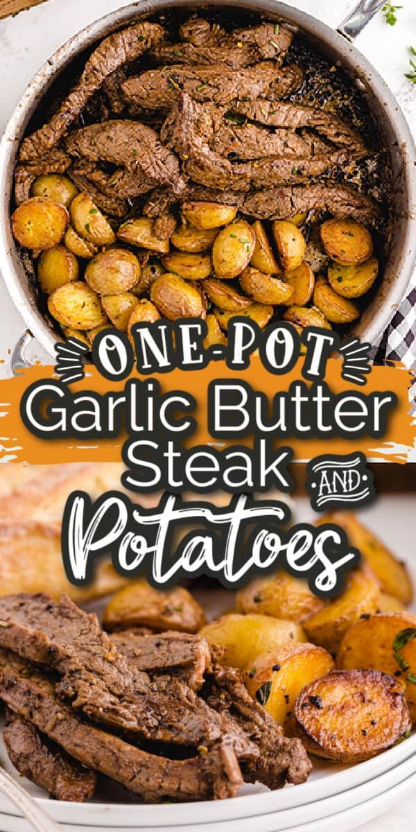garlic butter steak and potatoes Pinterest